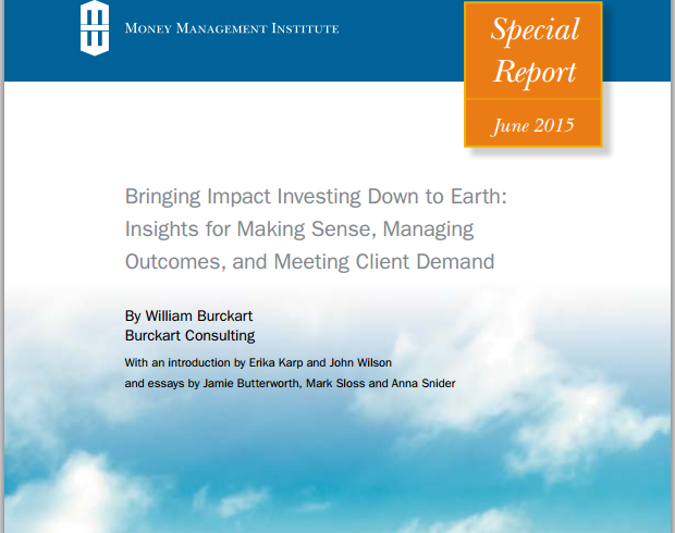 Bringing Impact Investing Down to Earth: Insights for Making Sense, Managing Outcomes, and Meeting Client Demand