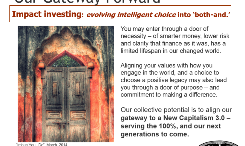 "Our Gateway Forward – Impact investing: Evolving intelligent choice into ""both-and"""