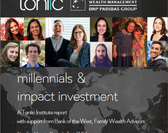 NEW Toniic Report: Venture Philanthropists & Impact Investors