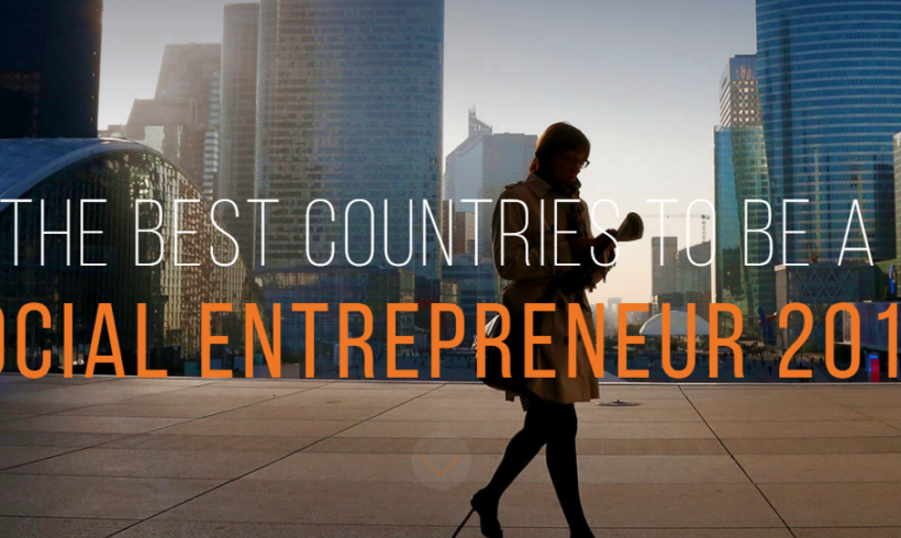 The Best Countries to be a Social Entrepreneur 2016