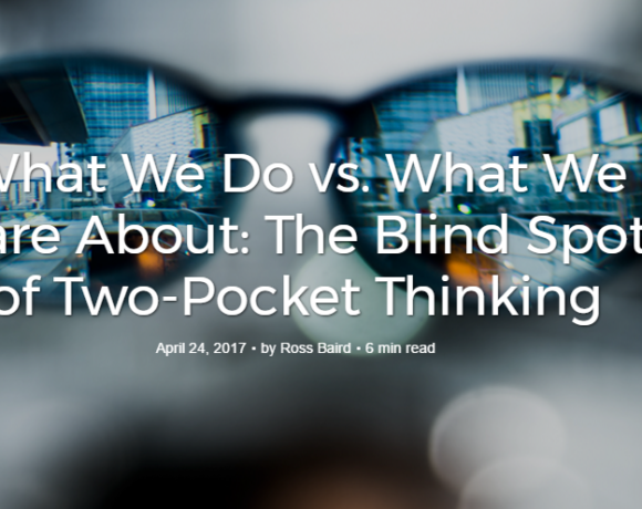 What We Do vs. What We Care About: The Blind Spot of Two-Pocket Thinking